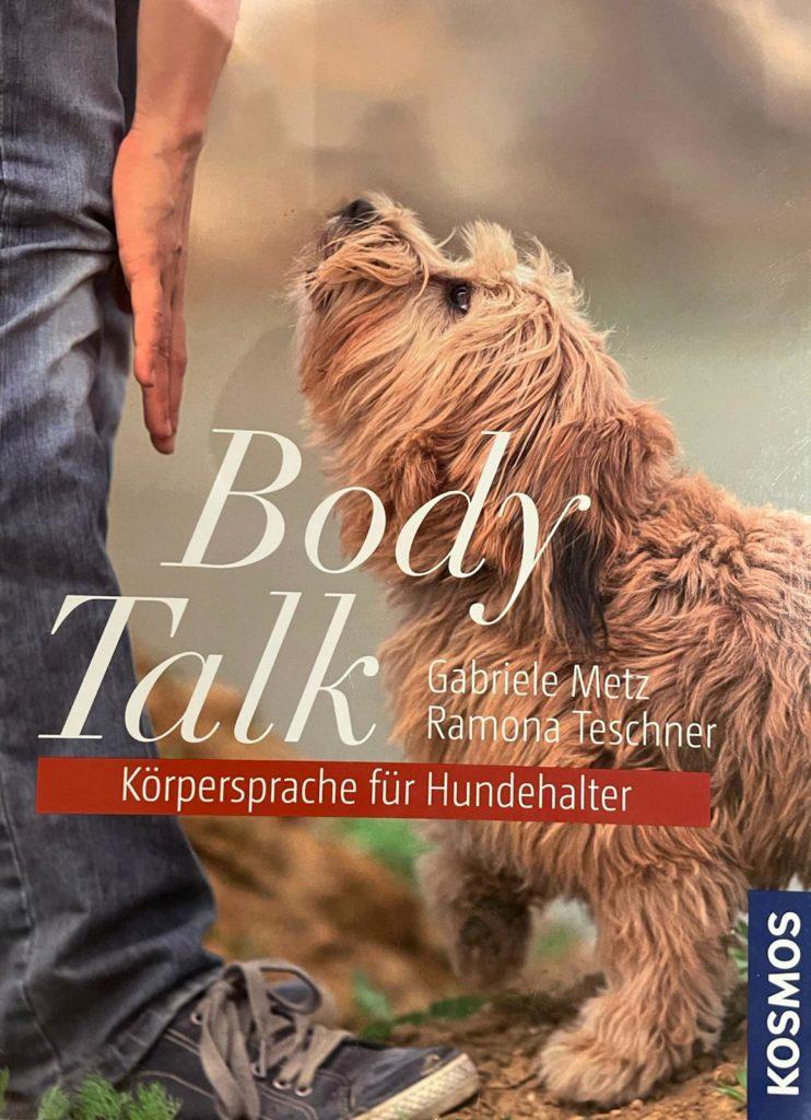 """Cover des Buches """"Body Talk - Körpersprache für Hundehalter"""" von Ramona Teschner, Chefin der Hundeschule Body Talk"""